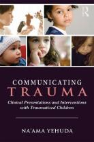 Communicating Trauma-Yehuda